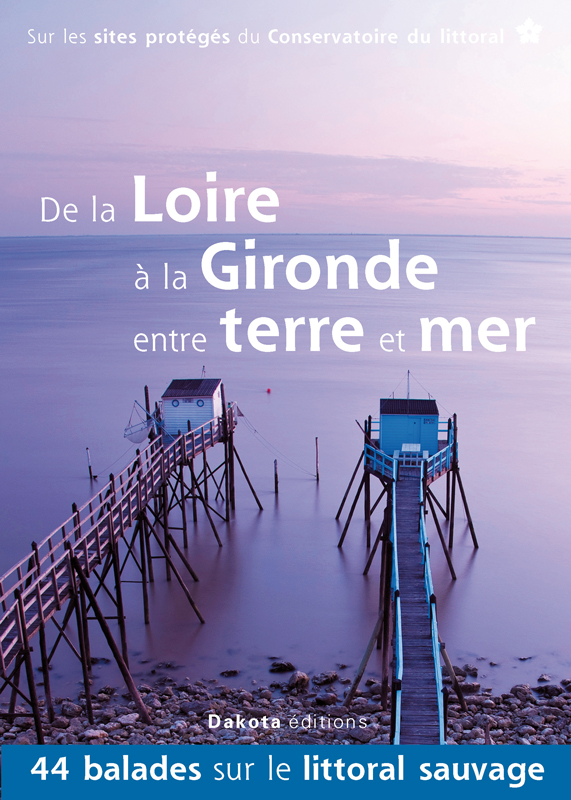 De la Loire à la Gironde entre terre et mer